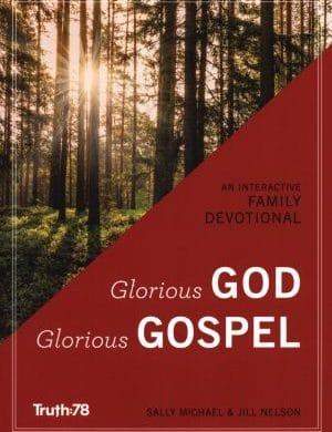Glorious God Glorious Gospel book cover