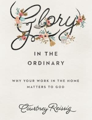 Glory in the Ordinary Grace and Truth Books