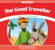The Good Traveller Grace and Truth Books