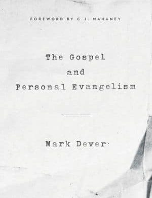 The Gospel and Personal Evangelism book cover