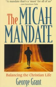 The Micah Mandate Grace and Truth Books