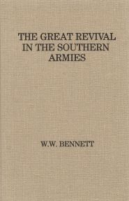 The Great Revival in the Southern Armies Grace and Truth Books
