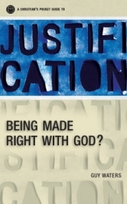 Justification Grace and Truth Books