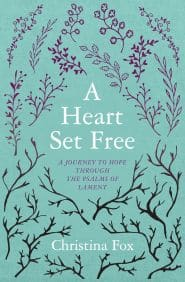 A Heart Set Free Grace and Truth Books