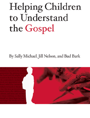 Helping Children to Understand the Gospel book cover