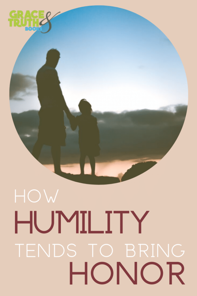 Humility Tends to Bring Honor