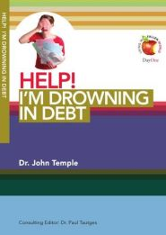 Help! I'm Drowning in Debt Grace and Truth Books