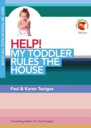 Help! My Toddler Rules the House Grace and Truth Books
