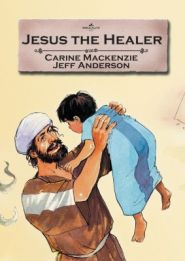 Jesus the Healer Grace and Truth Books