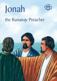 Jonah The Runaway Preacher Grace and Truth Books
