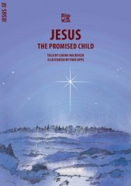 Jesus the Promised Child Grace and Truth Books