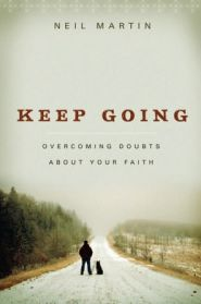 Keep Going Grace and Truth Books