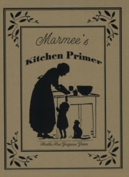 Marmee's Kitchen Primer Grace and Truth Books