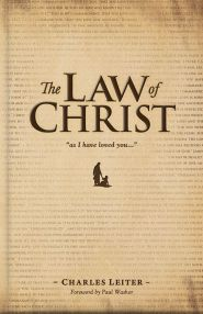 The Law of Christ Grace and Truth Books