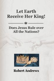 Let Earth Receive Her King Grace and Truth Books