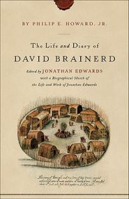 Life and Diary of David Brainerd Grace and Truth Books