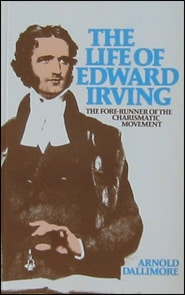 Life of Edward Irving Grace and Truth Books