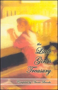 The Little Girl's Treasury Grace and Truth Books