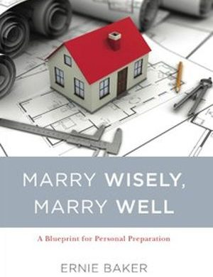 Marry Wisely, Marry Well Grace and Truth Books
