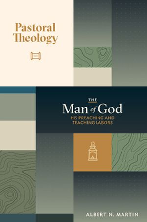 Pastoral Theology The Man of God his Preaching book cover