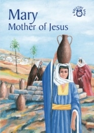 Mary Mother of Jesus Grace and Truth Books