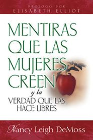 Mentiras Que las Mujeres Creen Grace and Truth Books
