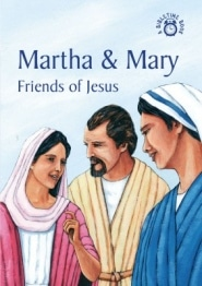 Martha and Mary Friends of Jesus Grace and Truth Books