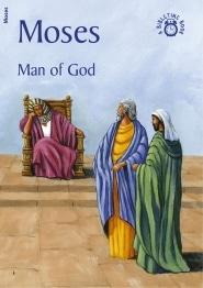 Moses Man of God Grace and Truth Books