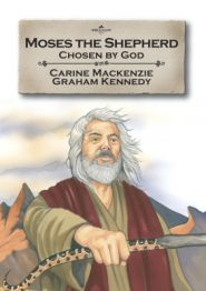 Moses the Shepherd Grace and Truth Books