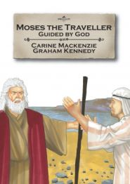 Moses the Traveller Grace and Truth Books