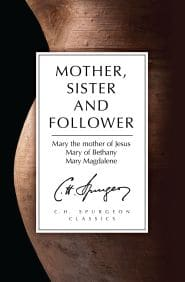 Mother, Sister, and Follower Grace and Truth Books