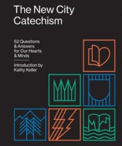 The New City Catechism book cover