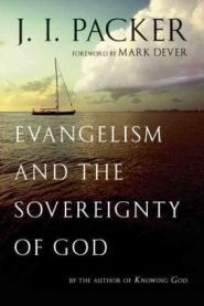 Evangelism and the Sovereighty of God Grace and Truth Books