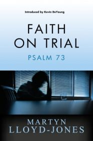 Faith on Trial Grace and Truth Books