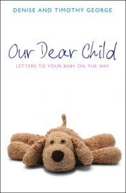 Our Dear Child Grace and Truth Books