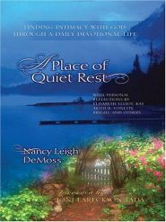 A Place of Quiet Rest Grace and Truth Books