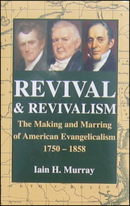 Revival and Revivalism Grace and Truth Books