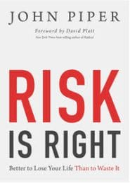 Risk is Right Grace and Truth Books