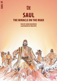 Saul the MIracle on the Road Grace and Truth Books