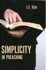 Simplicity in Preaching Grace and Truth Books
