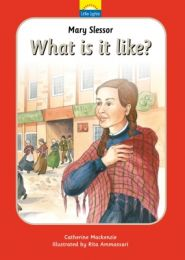 What is it Like? The True Story of Mary Slessor and Her African Adventure Grace and Truth Books