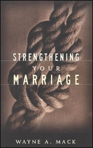 Strengthening Your Marriage Grace and Truth Books