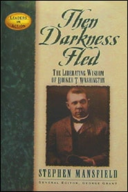 Then Darkness Fled Grace and Truth Books