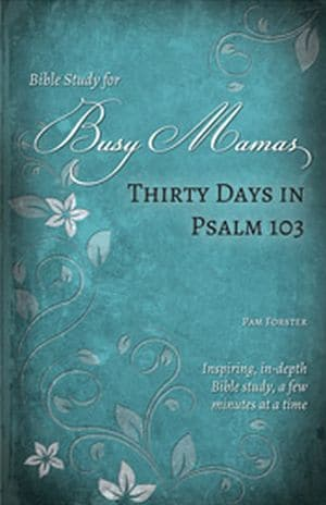 Thirty Days in Psalm 103 book cover