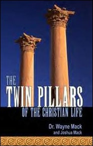 The Twin Pillars of the Christian Life Grace and Truth Books