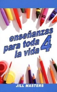 Ensenanzas Para toda la vida - 4 Grace and Truth Books