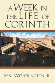 A Week in the Life of Corinth Grace and Truth Books
