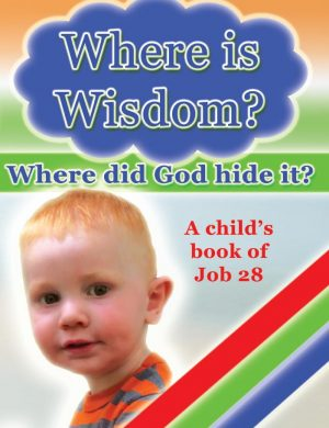 Where is Wisdom? Grace and Truth Books