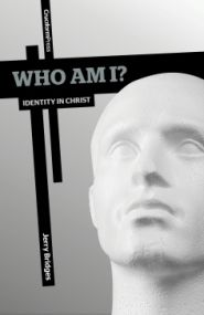Who Am I? Grace and Truth Books
