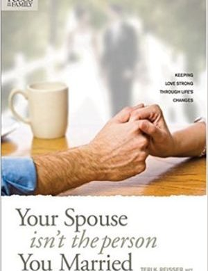 Your Spouse Isn't the Person You Married Grace and Truth Books